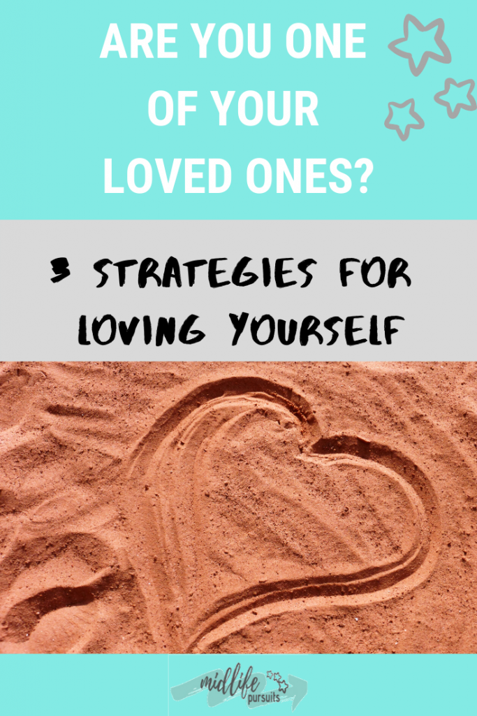 Strategies for loving yourself