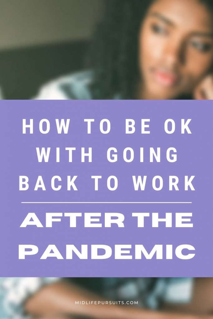 be ok with going back to work after the pandemic