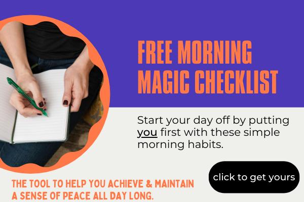 Morning magic checklist